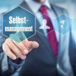Die 5 wichtigsten Tipps fürs Selbstmanagement