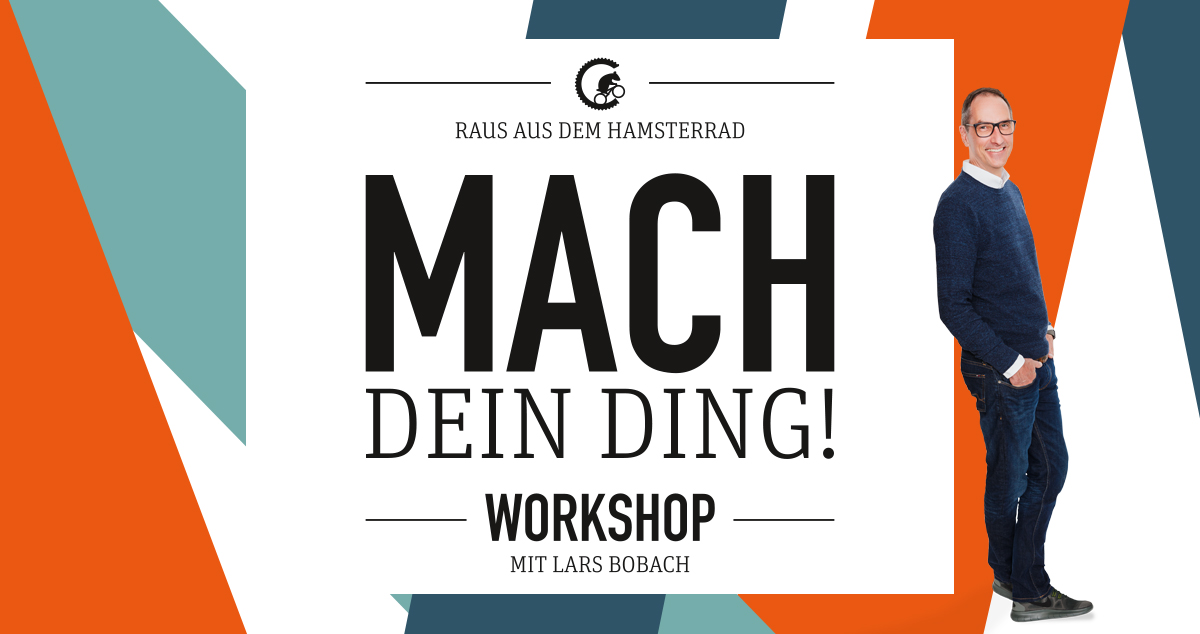 Mach Dein Ding - Workshop