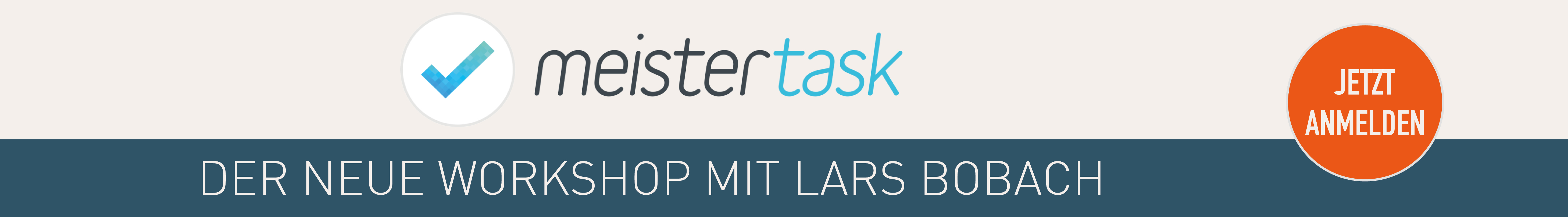 Meistertask Workshop mit Lars Bobach